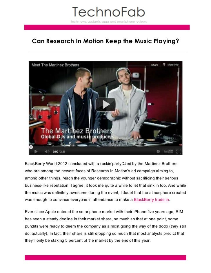 Can Research In Motion Keep the Music Playing?BlackBerry World 2012 concluded with a rockin'partyDJed by the Martinez Brot...