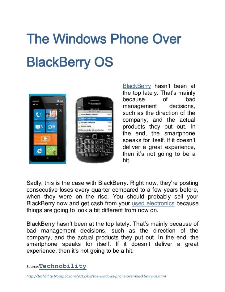 The Windows Phone OverBlackBerry OS                                                       BlackBerry hasn't been at       ...