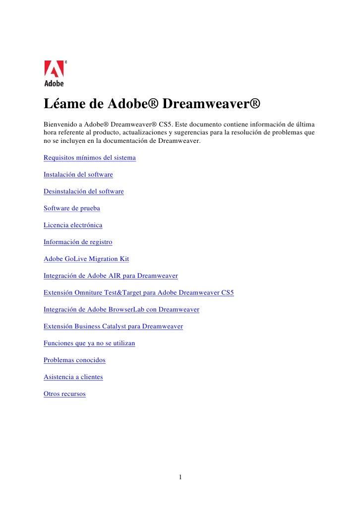 Léame de Adobe® Dreamweaver®Bienvenido a Adobe® Dreamweaver® CS5. Este documento contiene información de últimahora refere...
