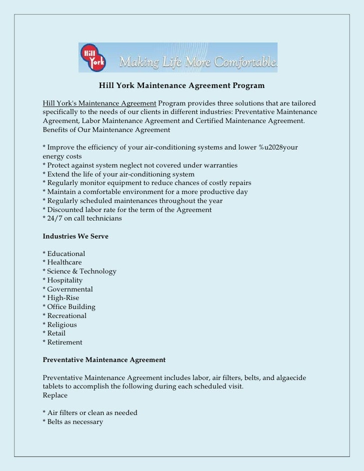 Hill York Maintenance Agreement ProgramHill Yorks Maintenance Agreement Program provides three solutions that are tailored...