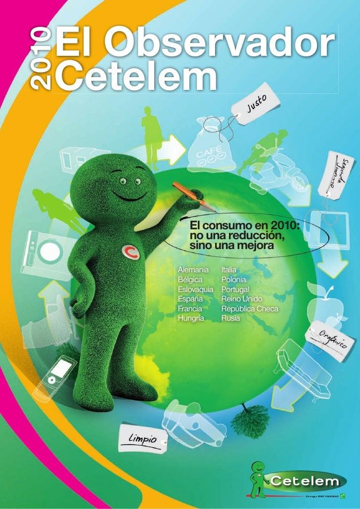 El Observador2010   Cetelem           El consumo en 2010:           no una reducción,           sino una mejora        Ale...