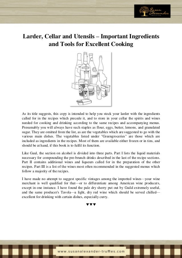 Ladder, Cellar and Utensils - Important Ingredients and Tools for Excellent Cooking