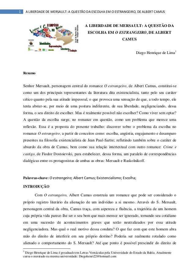 1 A LIBERDADE DE MERSAULT: A QUESTÃO DA ESCOLHA EM O ESTRANGEIRO, DE ALBERT CAMUS A LIBERDADE DE MERSAULT: A QUESTÃO DA ES...