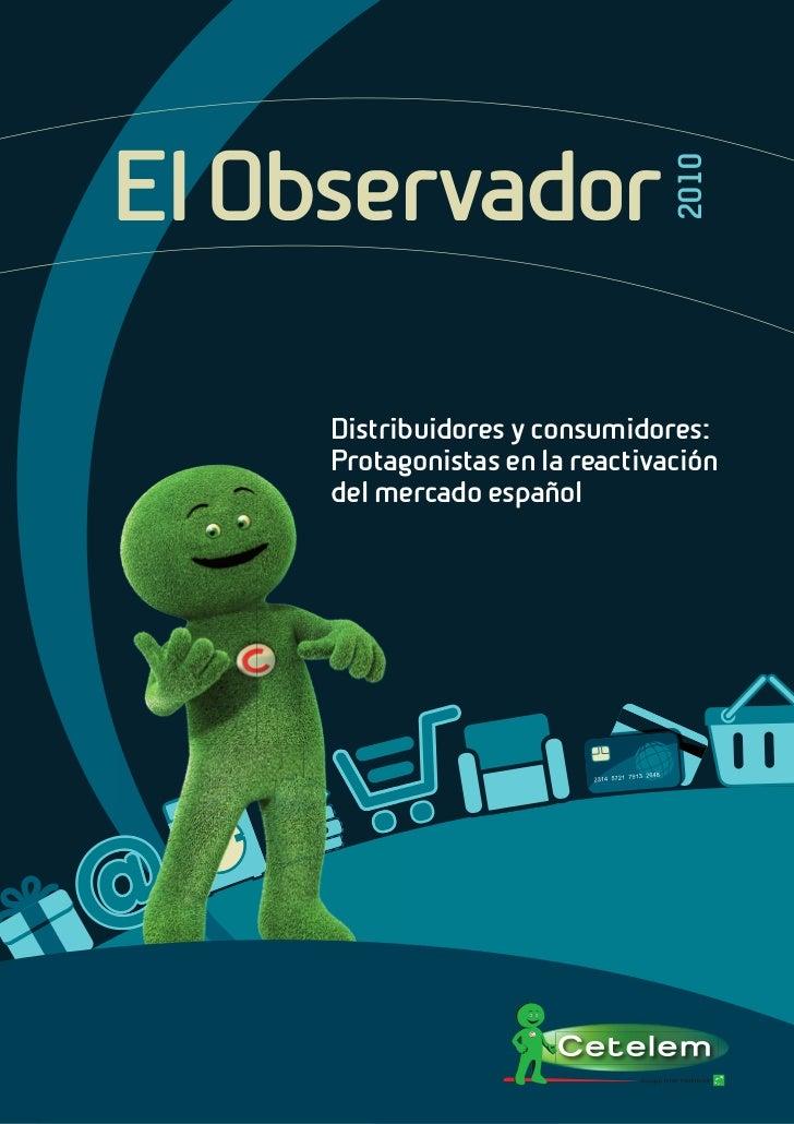 Cetelem Observador 2010 Distribución: Encuesta sobre Consumo