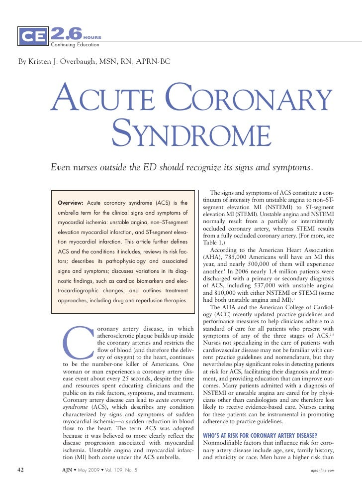 2.6          HOURS          Continuing Education   By Kristen J. Overbaugh, MSN, RN, APRN-BC             ACUTE CORONARY   ...