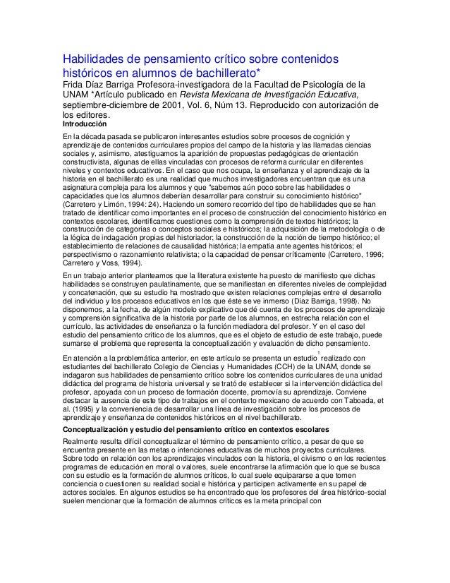 Habilidades de pensamiento crítico sobre contenidos históricos en alumnos de bachillerato* Frida Díaz Barriga Profesora-in...
