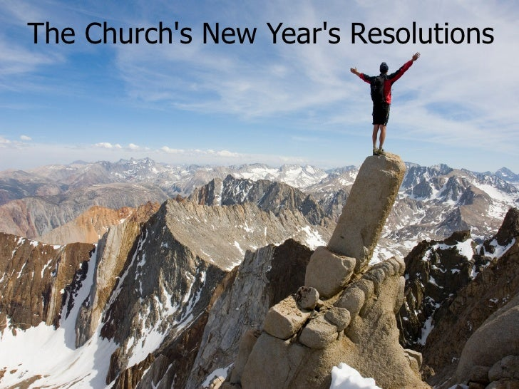 The Church's New Year's Resolutions