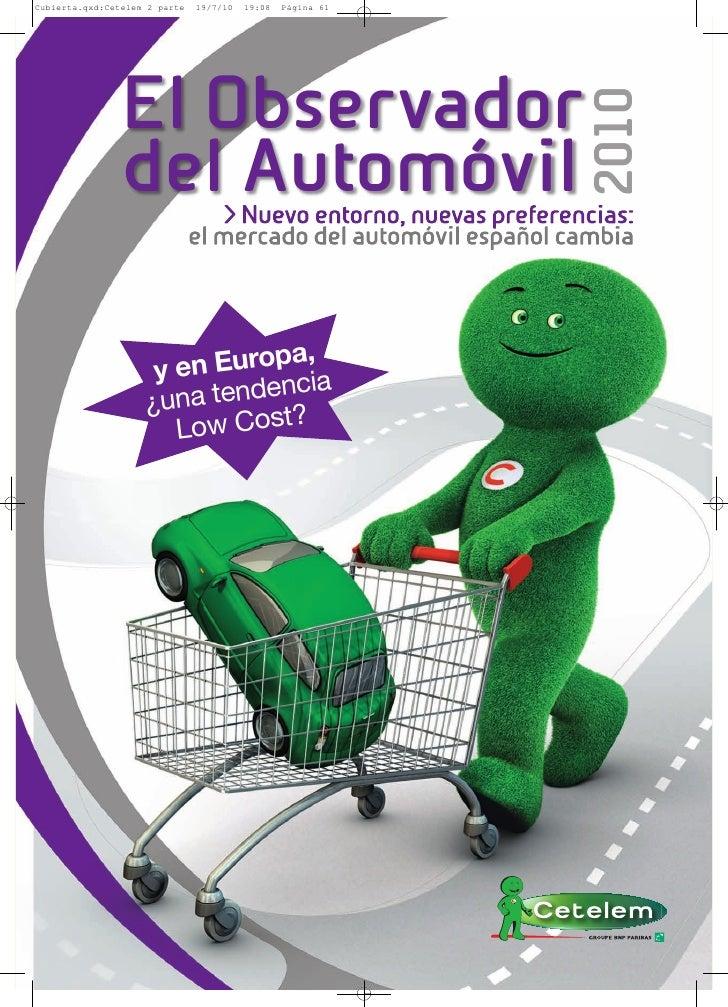 El Observador                                       2010del Automóvil      > Nuevo entorno, nuevas preferencias:   el merc...
