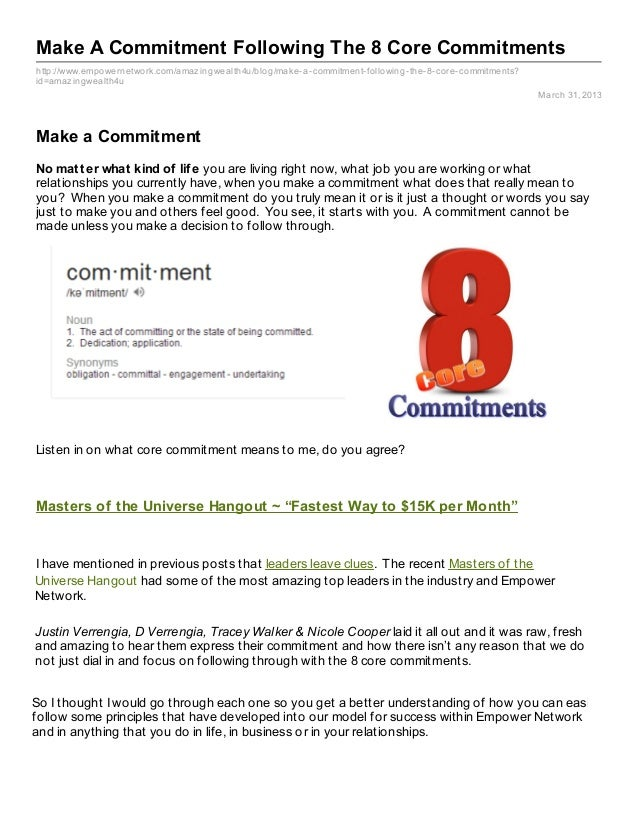 Make A Commitment Following The 8 Core Commitmentshttp://www.empowernetwork.com/amaz ingwealth4u/blog/make- a- commitment-...