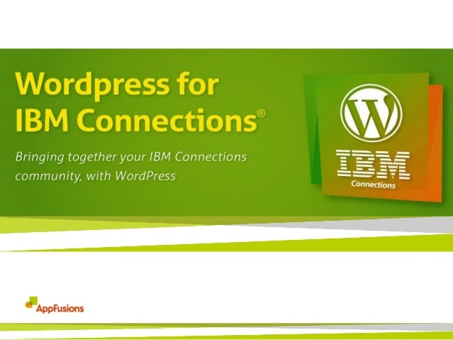 WordPress for IBM Connections, by AppFusions