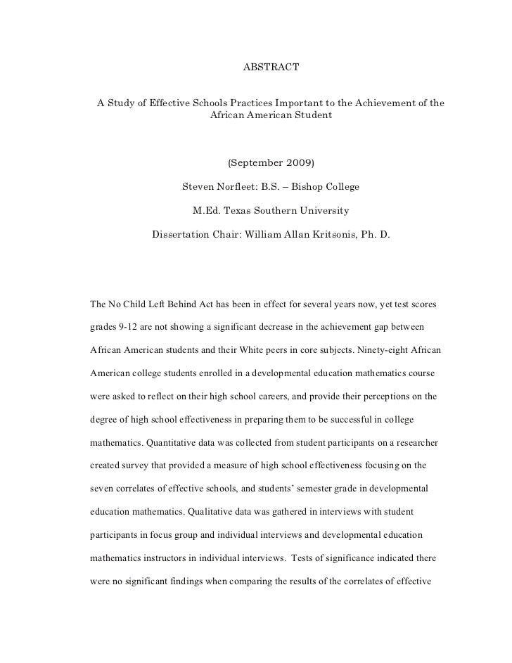 ABSTRACT    A Study of Effective Schools Practices Important to the Achievement of the                          African Am...