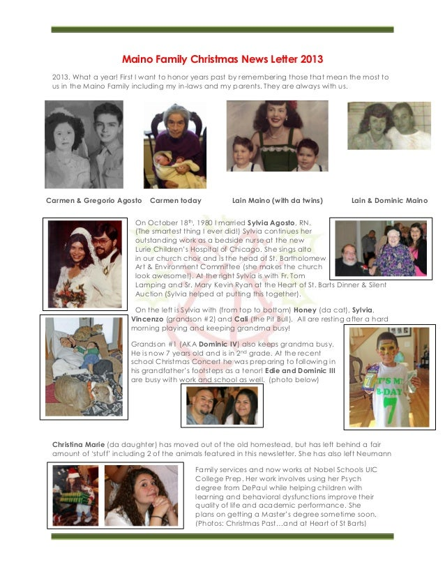 Maino Family Christmas News Letter 2013 2013. What a year! First I want to honor years past by remembering those that mean...