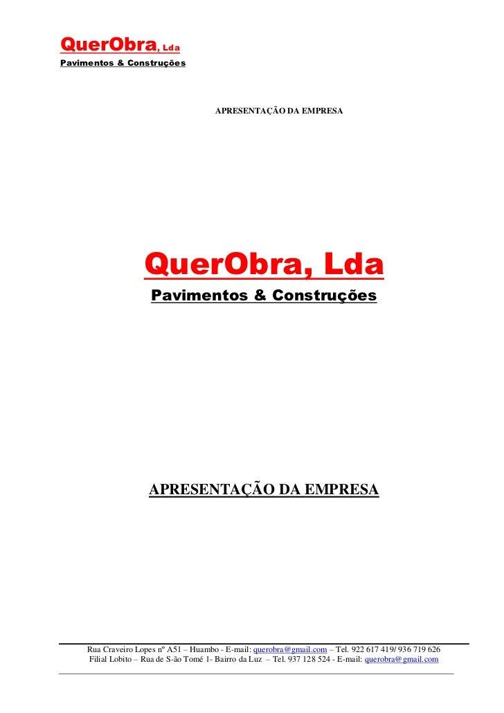 QuerObra, LdaPavimentos & Construções                                        APRESENTAÇÃO DA EMPRESA                    Qu...