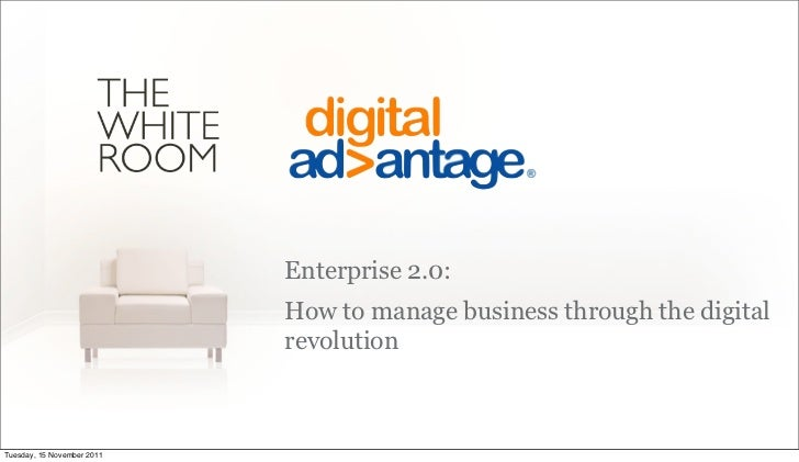 Enterprise 2.0:                            How to manage business through the digital                            revolutio...