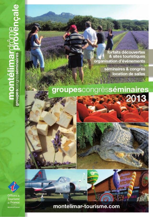 Brochure groupes 2013 MONTELIMAR