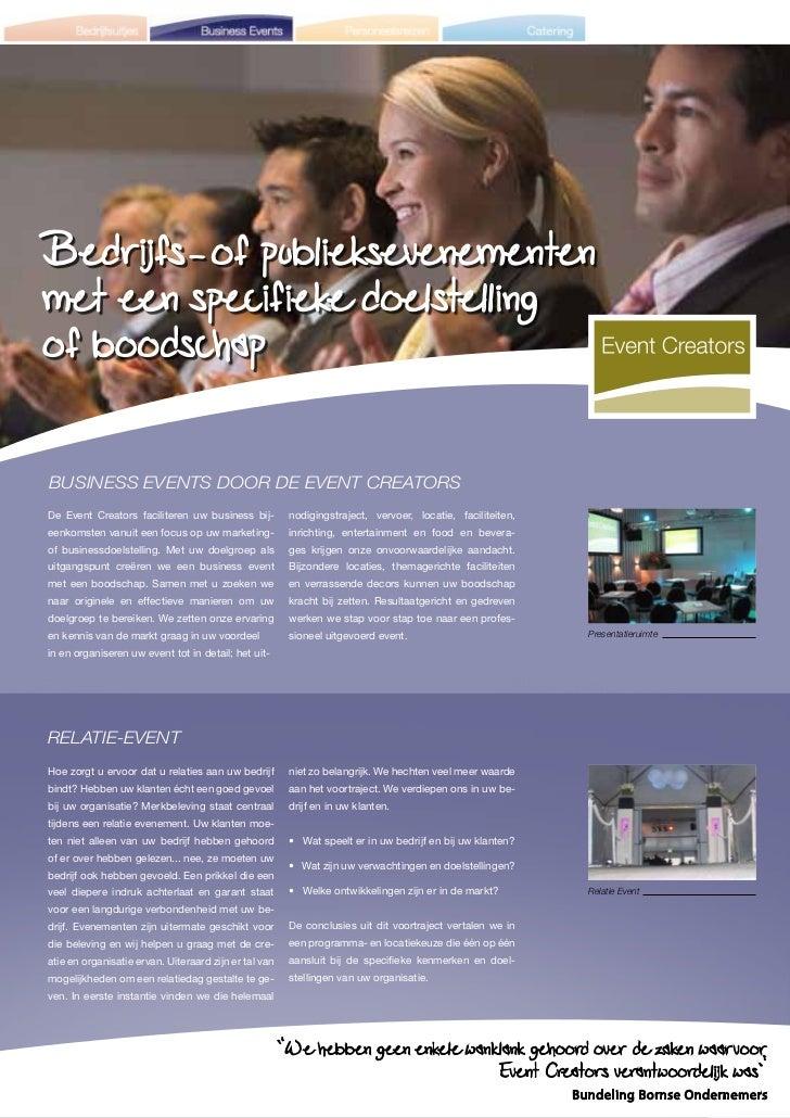 Bedrijfs- of publieksevenementenmet een specifieke doelstellingof boodschapBusiness events door de event CreatorsDe Event ...