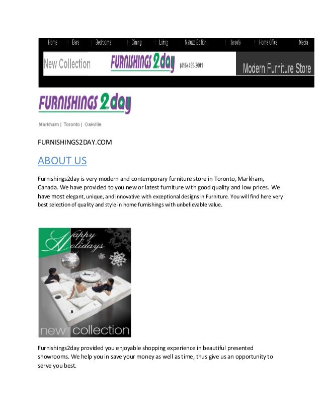 FURNISHINGS2DAY.COMABOUT USFurnishings2day is very modern and contemporary furniture store in Toronto, Markham,Canada. We ...