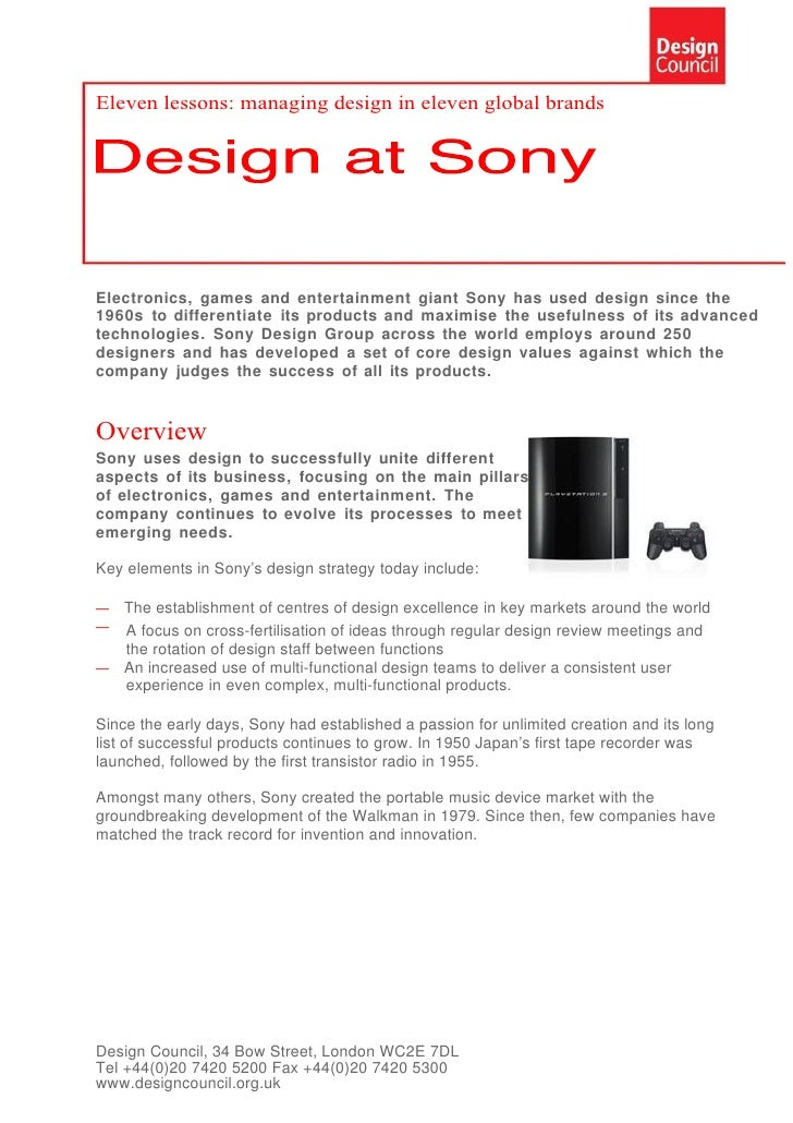 Eleven lessons: managing design in eleven global brands     Electronics, games and entertainment giant Sony has used desig...