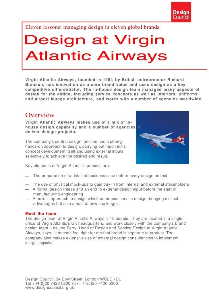 Eleven lessons: managing design in eleven global brands     Virgin Atlantic Airways, founded in 1984 by British entreprene...