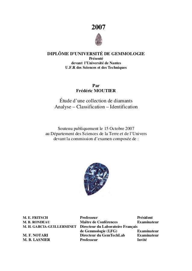 2007  DIPLÔME D'UNIVERSITÉ DE GEMMOLOGIE  Présenté  devant l'Université de Nantes  U.F.R des Sciences et des Techniques  P...