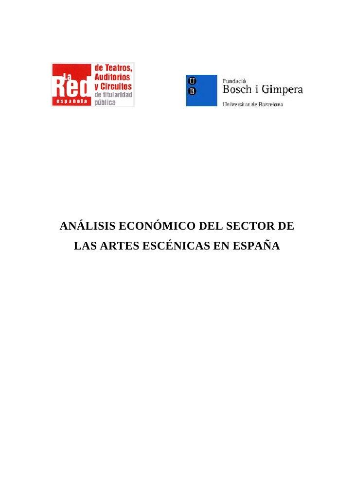 ANÁLISIS ECONÓMICO DEL SECTOR DE  LAS ARTES ESCÉNICAS EN ESPAÑA