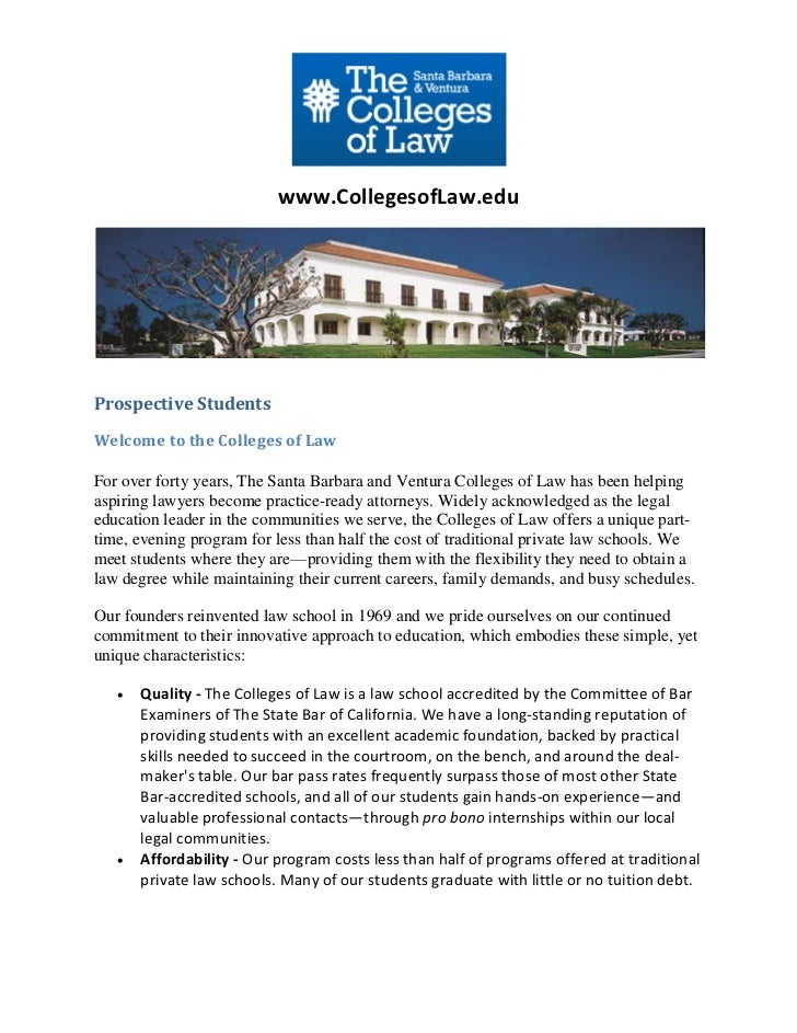 www.CollegesofLaw.eduProspective StudentsWelcome to the Colleges of LawFor over forty years, The Santa Barbara and Ventura...