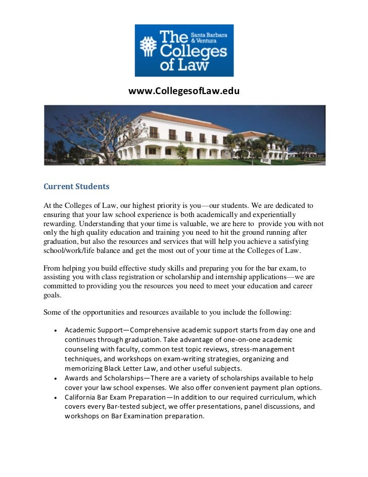 www.CollegesofLaw.eduCurrent StudentsAt the Colleges of Law, our highest priority is you—our students. We are dedicated to...