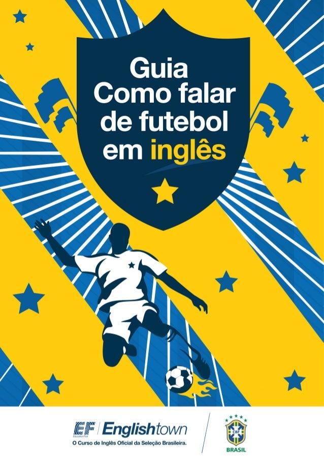 Guia Como Falar de Futebol em Inglês - EF Englishtown