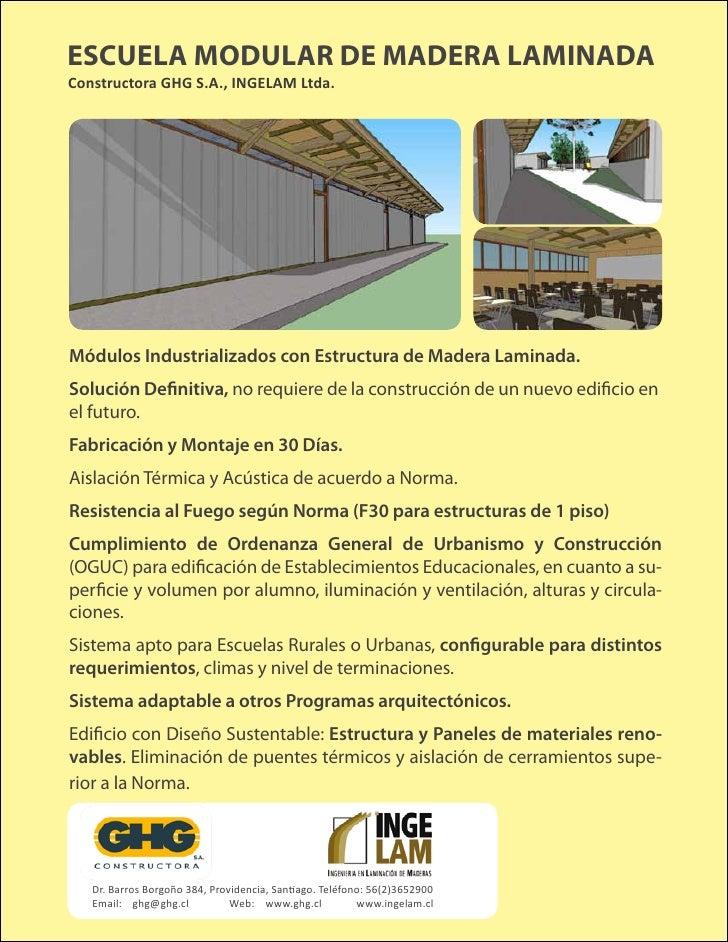 ESCUELA MODULAR DE MADERA LAMINADA Constructora GHG S.A., INGELAM Ltda.     Módulos Industrializados con Estructura de Mad...