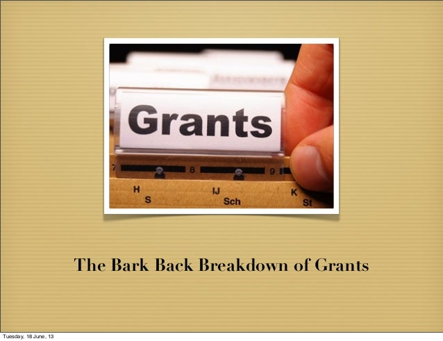 Bark Back Communications Guide to Grants