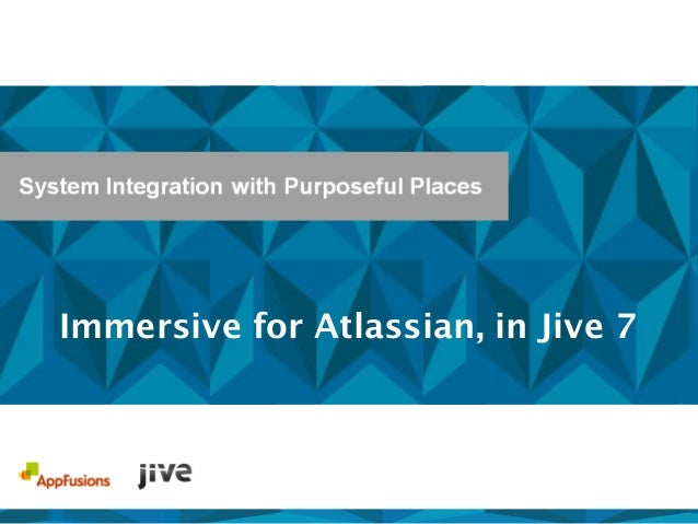 Immersive for Atlassian, in Jive 7