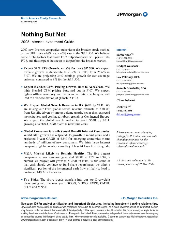 North America Equity Research02 January 2008Nothing But Net2008 Internet Investment Guide2007 saw Internet companies outpe...