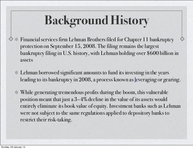 Lehman Brothers Background Firm Lehman Brothers Filed