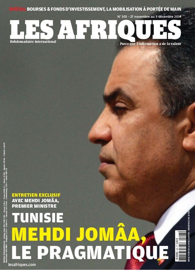 lesafriques.com  SPÉCIAL BOURSES & FONDS D'INVESTISSEMENT, LA MOBILISATION À PORTÉE DE MAIN  DIRECTEUR DE LA PUBLICATION :...
