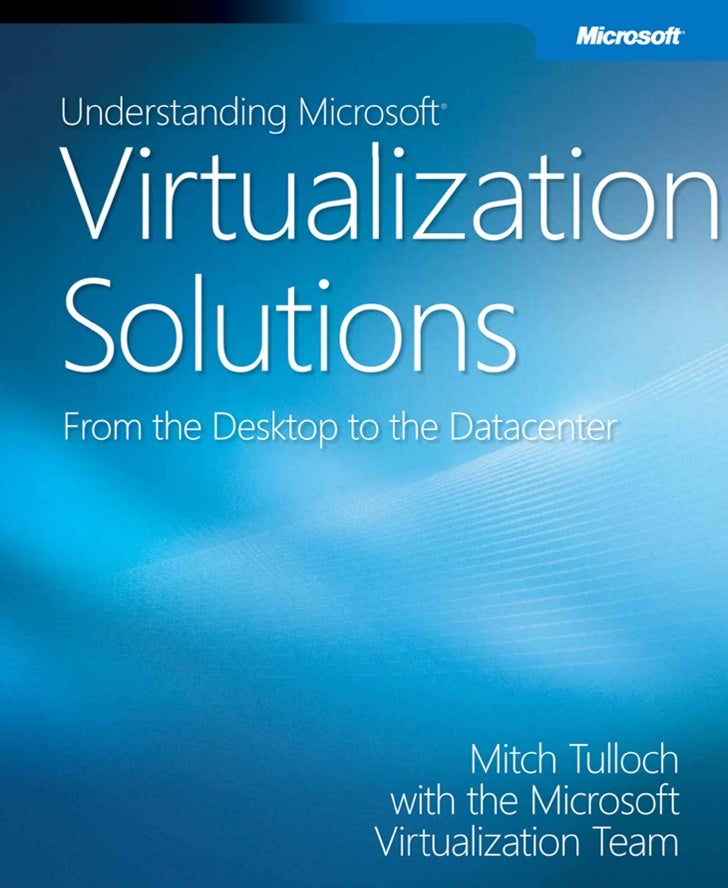 Microsoft Virtualization Solutions