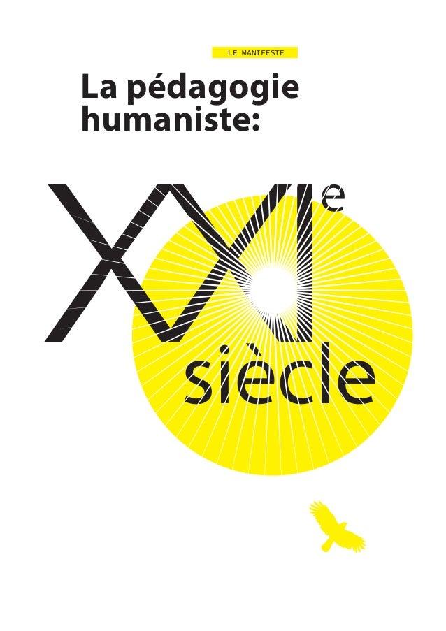 XXIsiècle LE MANIFESTE e La pédagogie humaniste: