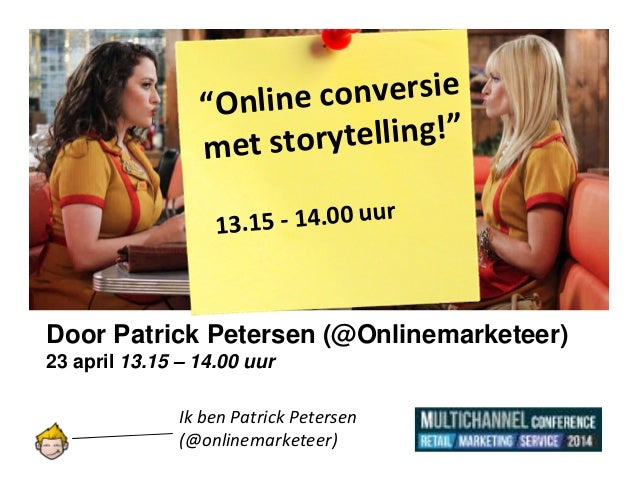 HANDOUT Presentatie Patrick Petersen - conversie & storytelling #multichannel14 #mc14 april 2014 te Jaarbeurs