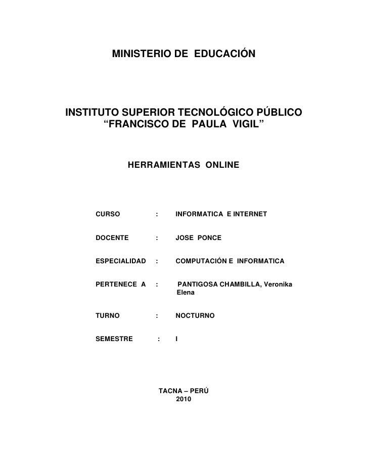 """MINISTERIO DE EDUCACIÓN     INSTITUTO SUPERIOR TECNOLÓGICO PÚBLICO        """"FRANCISCO DE PAULA VIGIL""""               HERRAMI..."""