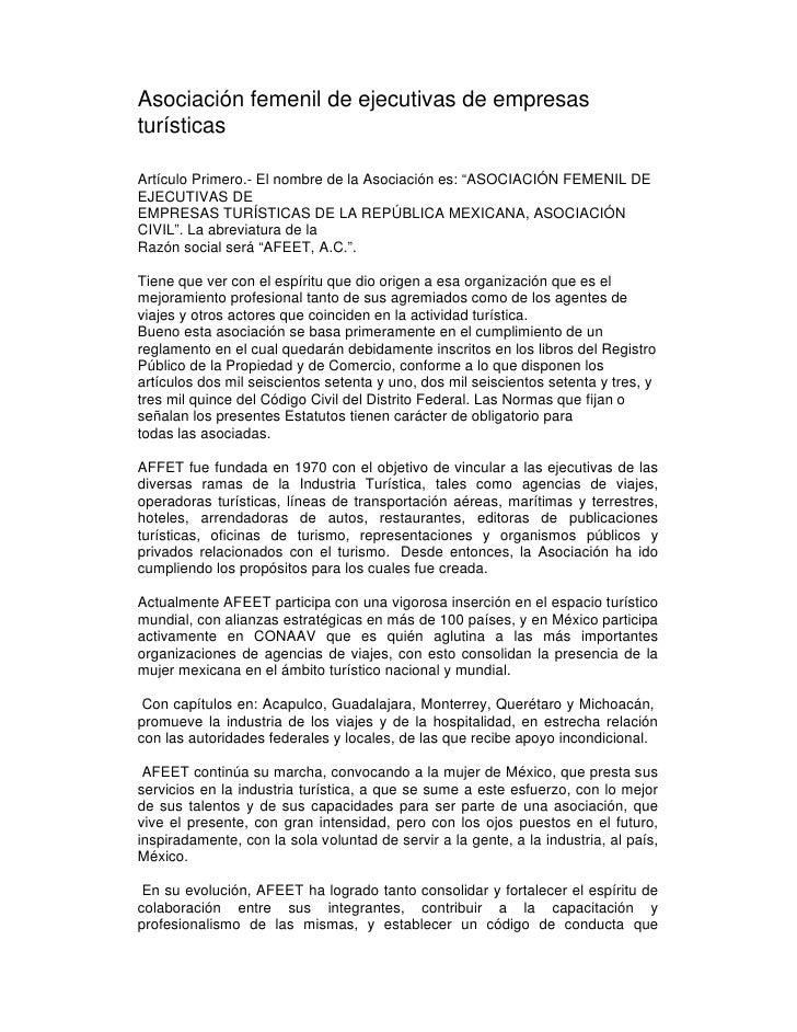 """Asociación femenil de ejecutivas de empresasturísticasArtículo Primero.- El nombre de la Asociación es: """"ASOCIACIÓN FEMENI..."""