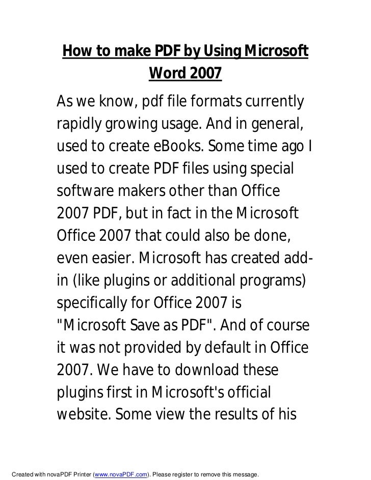 How to make PDF by Using Microsoft                             Word 2007                As we know, pdf file formats curre...