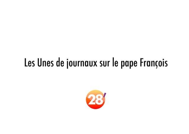 Les Unes de journaux du monde, à propos du pape François