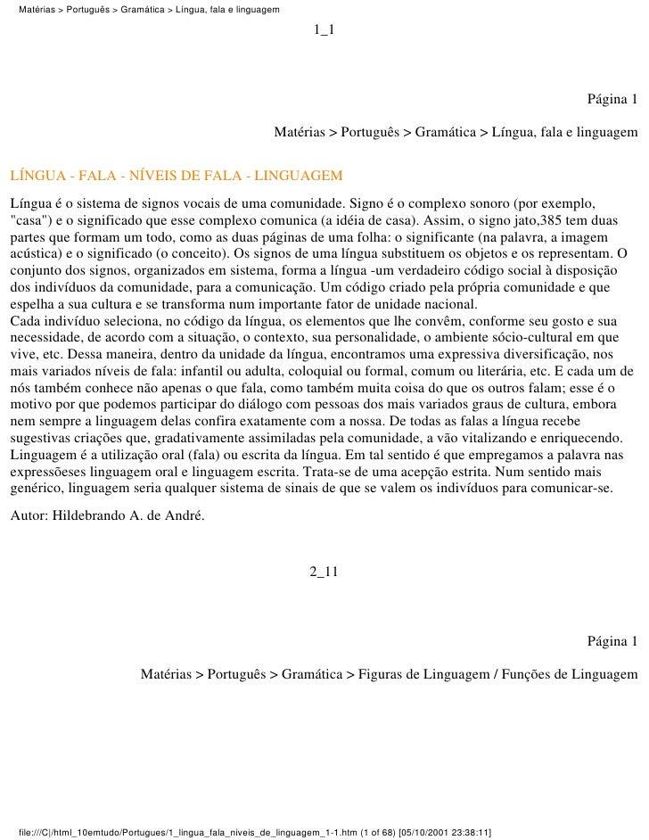 Matérias > Português > Gramática > Língua, fala e linguagem                                                               ...
