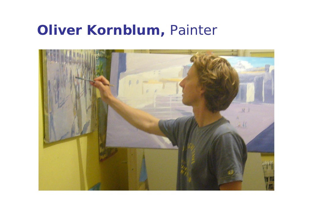 oliver kornblum artist painter presentation
