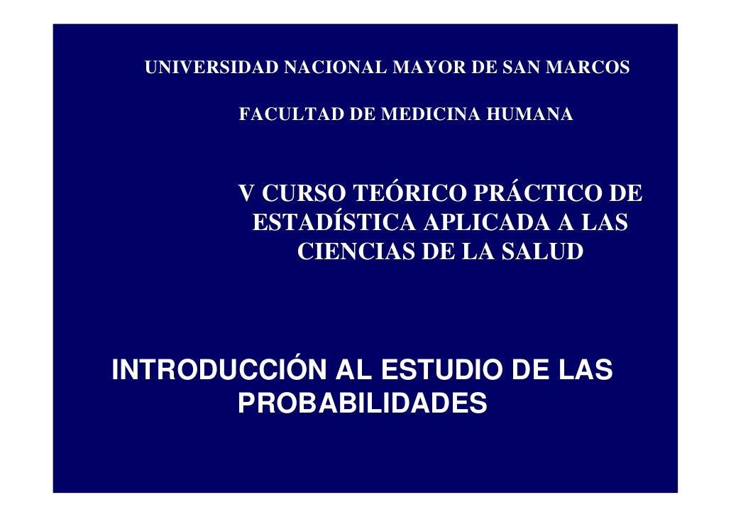 UNIVERSIDAD NACIONAL MAYOR DE SAN MARCOS          FACULTAD DE MEDICINA HUMANA            V CURSO TEÓRICO PRÁCTICO DE      ...