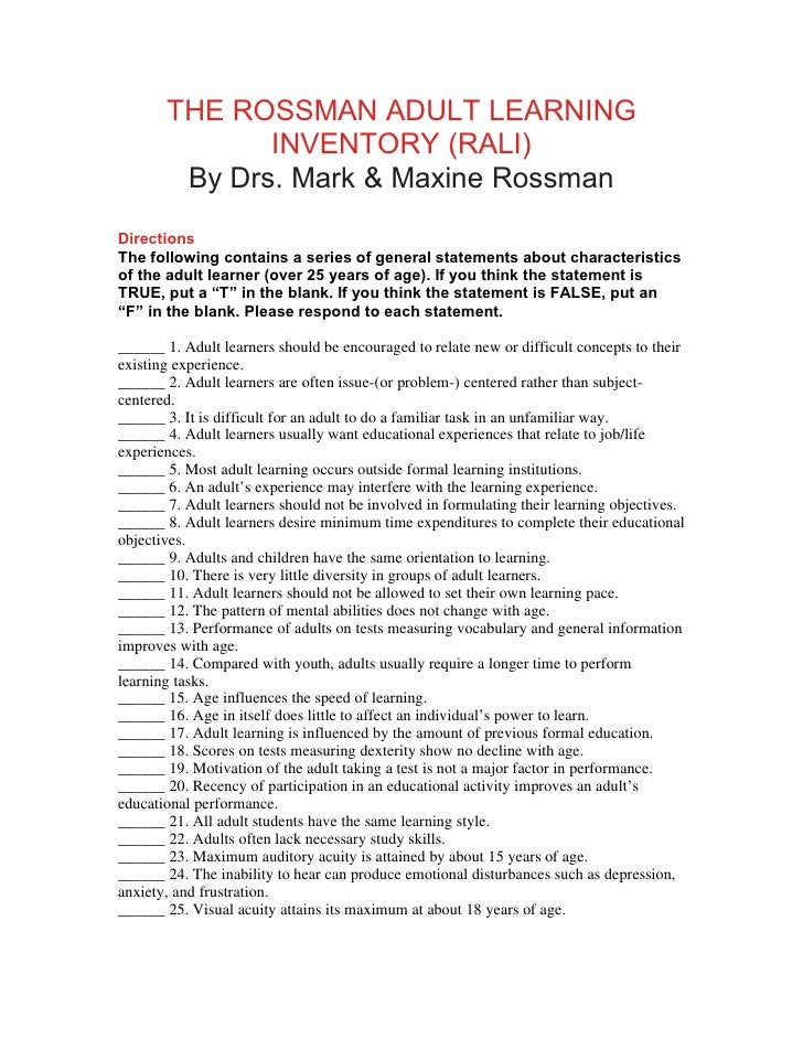 THE ROSSMAN ADULT LEARNING               INVENTORY (RALI)         By Drs. Mark & Maxine Rossman Directions The following c...