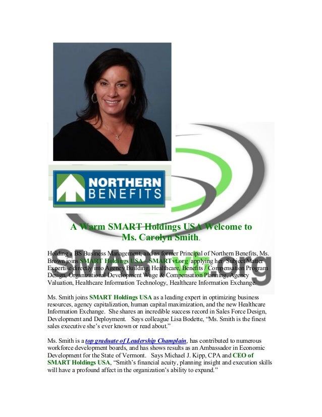 A Warm SMART Holdings USA Welcome to Ms. Carolyn Smith. Holding a BS Business Management, and as former Principal o...