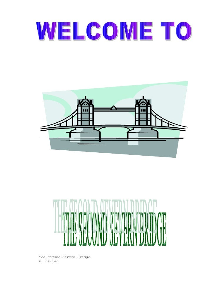 The Second Severn Bridge H. Seliet