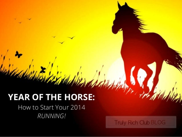 Year of the Horse : How to start your 2014 RUNNING!
