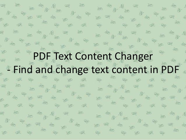 PDF Text Content Changer - Find and change text content in PDF