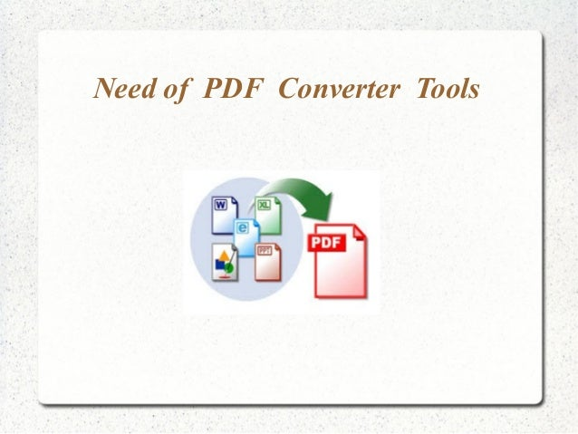Need of PDF Converter tools